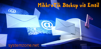 MikroTik Backup via Email